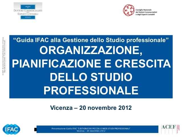 """""""Guida IFAC alla Gestione dello Studio professionale""""© ACEF Associazione Culturale Economia e Finanza   Riproduzione vieta..."""