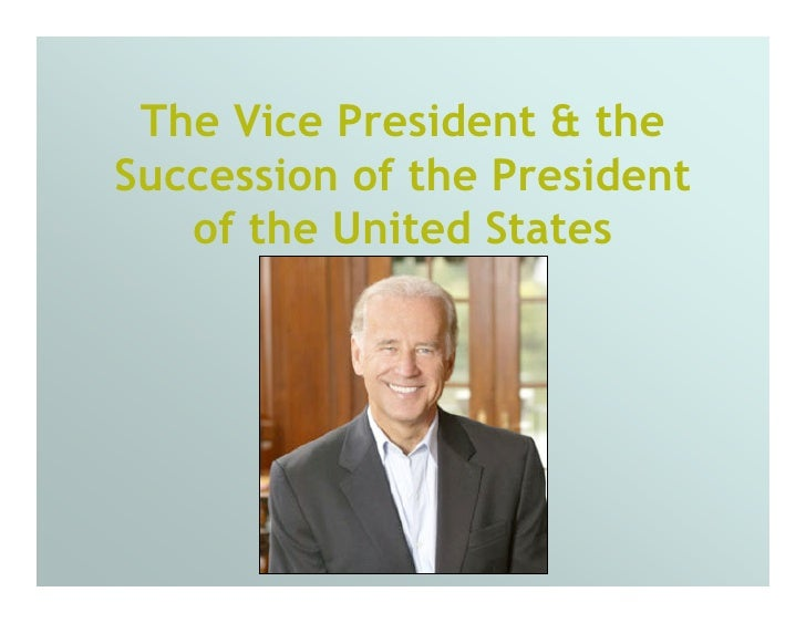 The Vice President & the Succession of the President    of the United States