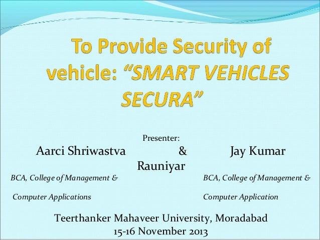 Presenter:  Aarci Shriwastva BCA, College of Management & Computer Applications  & Rauniyar  Jay Kumar BCA, College of Man...