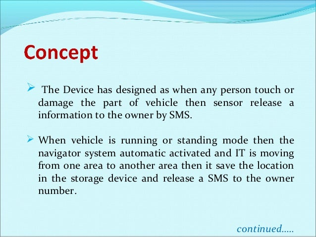  it always uses Network Interface Card for connection between vehicle and owner's mobile phone. The owner can easily sear...