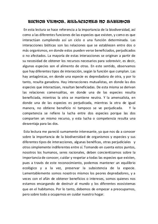 BICHOS VEMOS, RELACIONES NO SABEMOS En esta lectura se hace referencia a la importancia de la biodiversidad, asícomo a las...