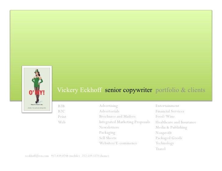 Vickery Eckhoff senior copywriter portfolio & clients                                                     Advertising     ...