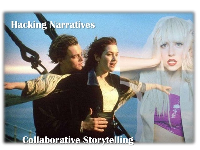 Hacking Narratives  Collaborative Storytelling