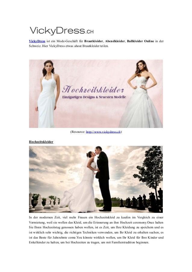 VickyDress ist ein Mode-Geschäft für Brautkleider, Abendkleider, Ballkleider Online in der Schweiz. Hier VickyDress etwas ...