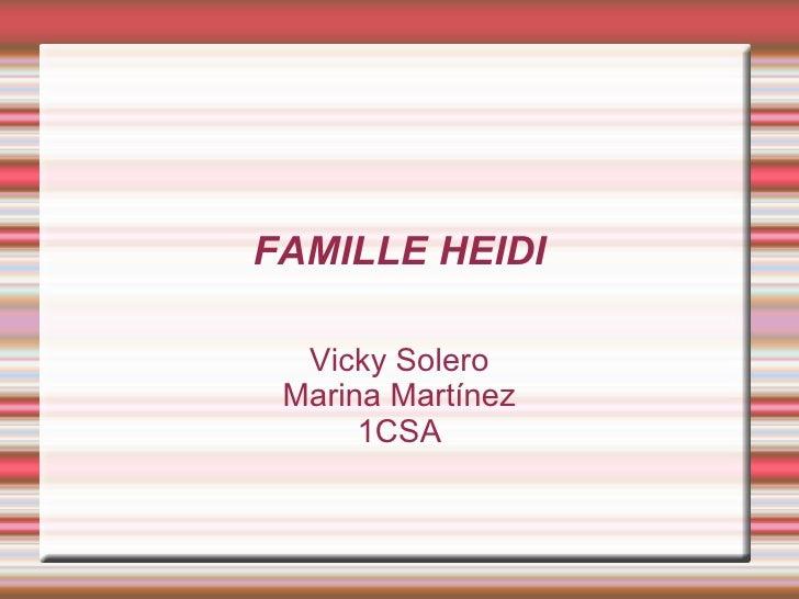 FAMILLE HEIDI Vicky Solero Marina Martínez 1CSA