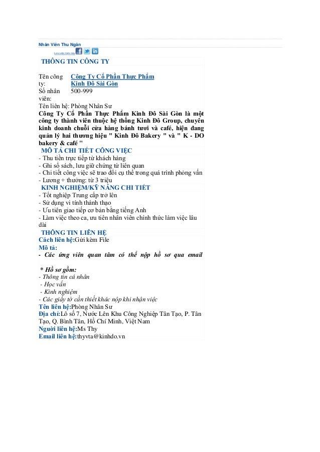 Nhân Viên Thu NgânNộp đơnLưu việc làm này THÔNG TIN CÔNG TYTên công Công Ty Cổ Phần Thực Phẩmty:           Kinh Đô Sài Gòn...