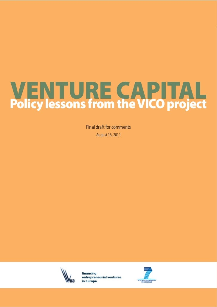 Venture capital: Policy lessons from the VICO projectVENTURE CAPITALPolicy lessons from the VICO project                  ...