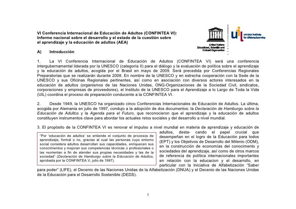 VI Conferencia Internacional de Educación de Adultos (CONFINTEA VI): Informe nacional sobre el desarrollo y el estado de l...