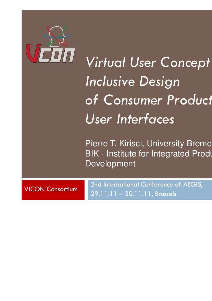 1                   Virtual User Concept for                   Inclusive Design                   of Consumer Products and...