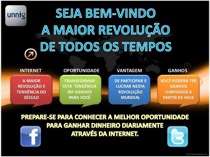 INTERNET      OPORTUNIDADE      VANTAGEM            GANHOS  A MAIOR       TRANSFORMAR     DE PARTICIPAR E   VOCÊ PODERÁ TE...