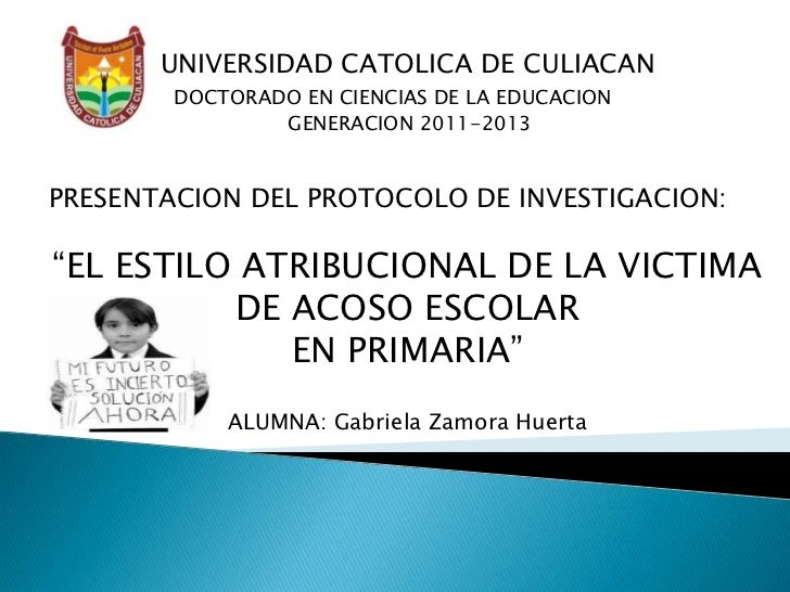 UNIVERSIDAD CATOLICA DE CULIACAN        DOCTORADO EN CIENCIAS DE LA EDUCACION                GENERACION 2011-2013PRESENTAC...