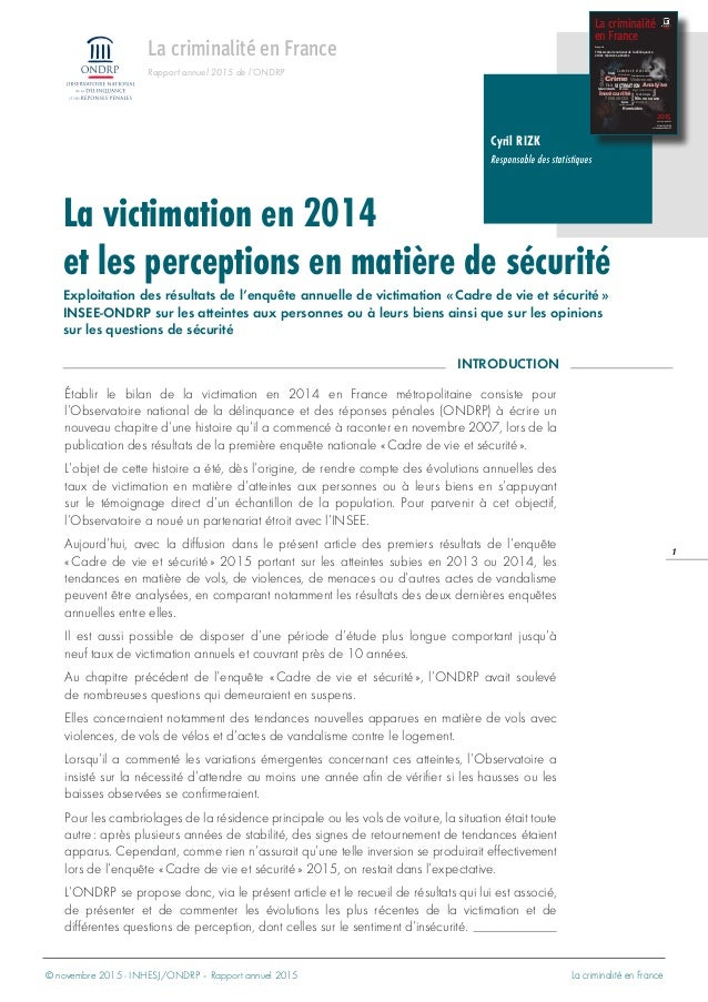 © novembre 2015 - INHESJ/ONDRP – Rapport annuel 2015 La criminalité en France 1 La victimation en 2014 et les perceptions ...