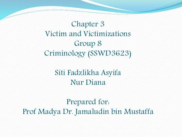 victimization theories essay Short essay on important theories of victimology  with the advance of victimological studies, the theory of 'victim precipitation' came to be perceived as a negative approach to victim because it only focused on how victim's own contribution led to his victimization.