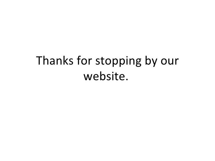 Thanks for stopping by our website.