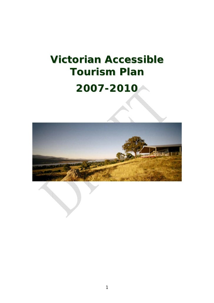 Victorian Accessible     Tourism Plan     2007-2010              1