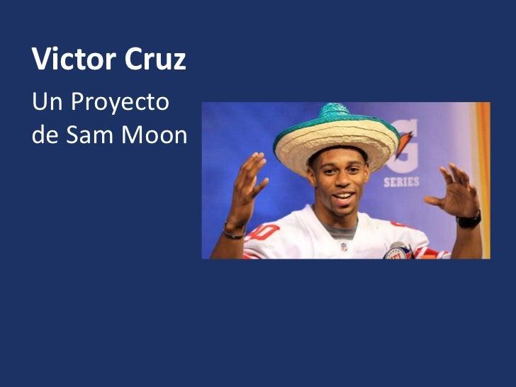 Victor CruzUn Proyectode Sam Moon