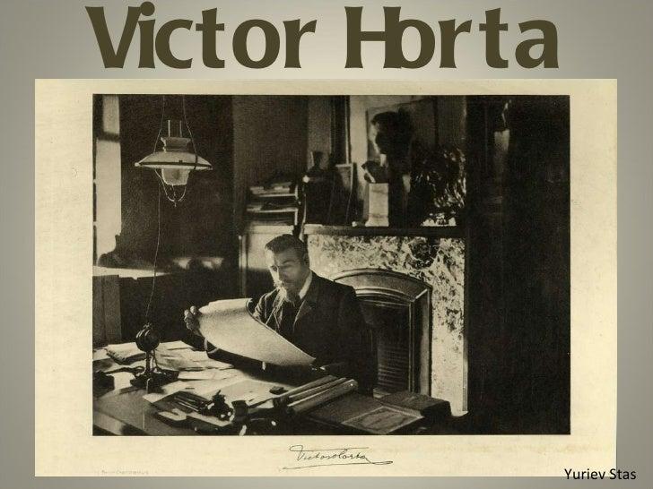 Victor Horta Yuriev Stas