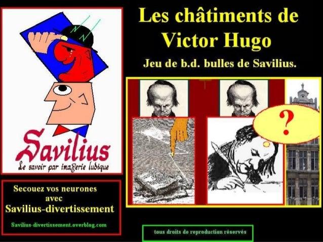 Victor hugo et ses châtiments jeu de bulles
