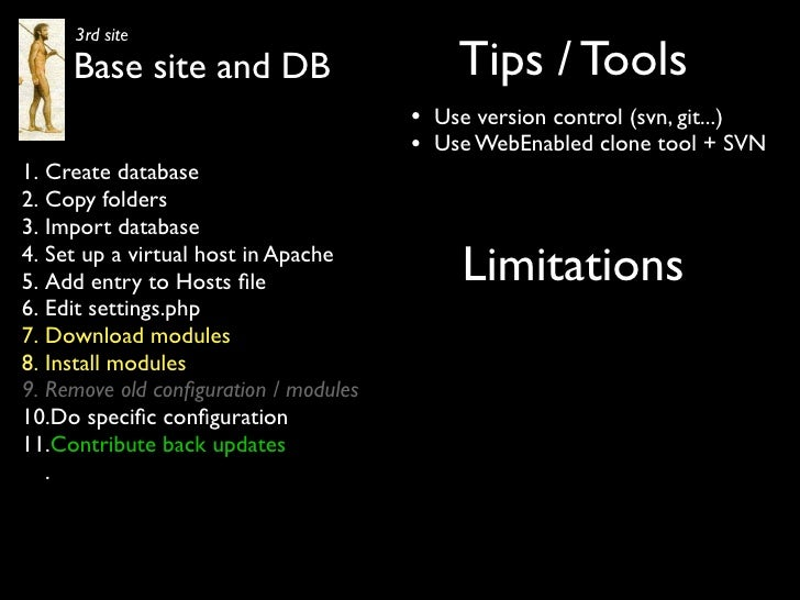 3rd site      Base site and DB                        Tips / Tools                                        •   Use version ...
