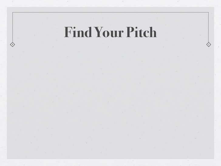 Find Your Pitch