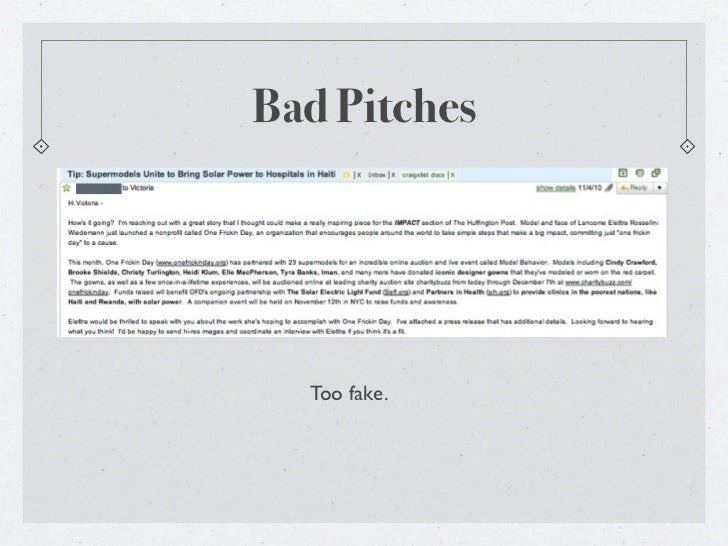 Bad Pitches  Too fake.
