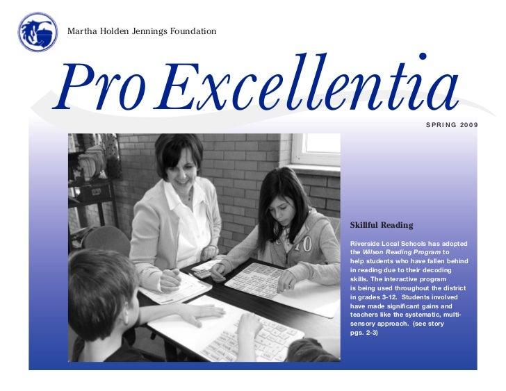Martha Holden Jennings FoundationP ro Excellentia                                           SPRING 2009                   ...