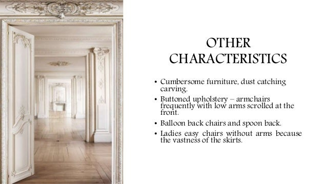 ABBOTSFORD CHAIR U2022 Inspired From Charles II Era (Restoration); 11. OTHER  CHARACTERISTICS ...