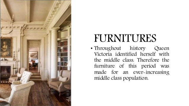5 FURNITURES O Throughout History