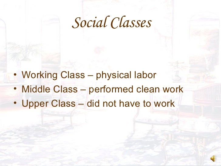 social class in the victorian era The rise of the victorian middle class  donna loftus explores how social change transformed the aspirations of an emerging victorian middle class and.