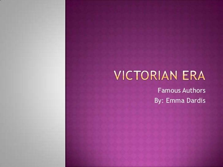 Famous AuthorsBy: Emma Dardis