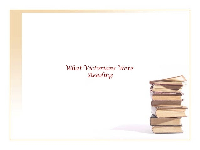 What Victorians Were Reading
