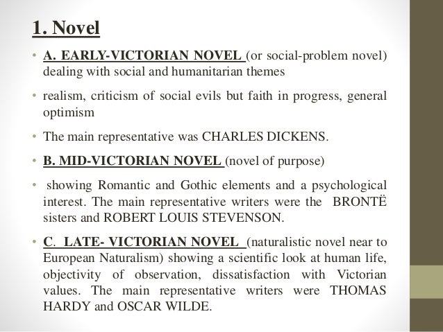 victorian novel characteristics 1 kate flint the victorian novel and its readers when the emancipated slave, william wells brown, visited england in 1850, he made a short visit to the ''far-famed city of oxford    one of the.