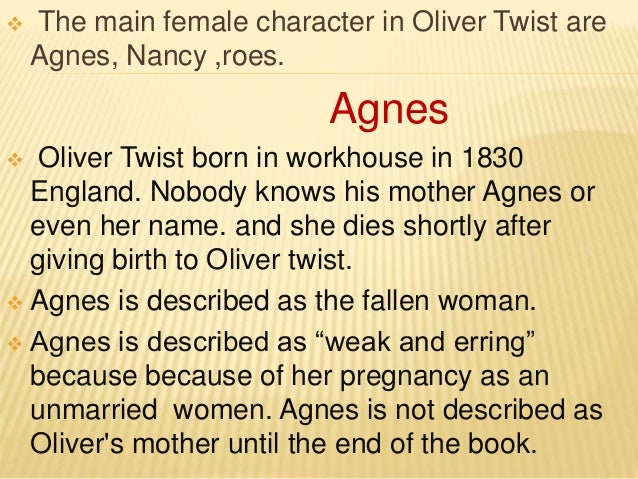 w character in oliver twist  3  the main female character in oliver twist