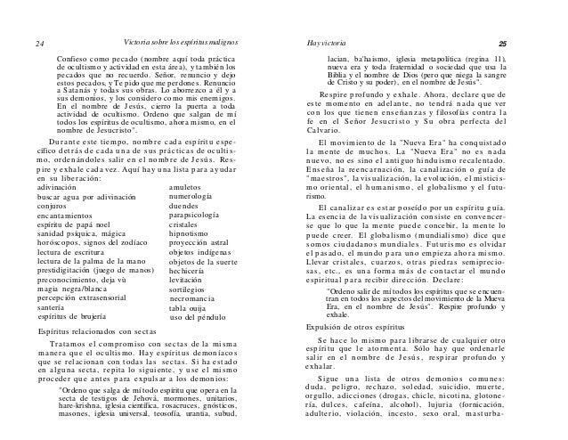 26  Victoria sobre los espíritus malignos  ción, aborto, íncubo, s ú c u b o , prostitución), anticristo, rebeldía, jezabe...