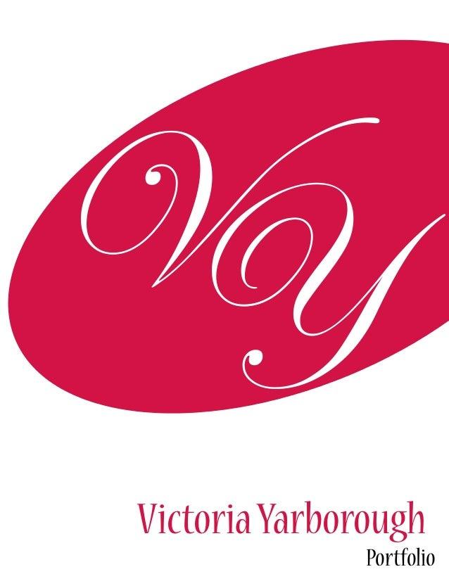 VYVictoria Yarborough               Portfolio