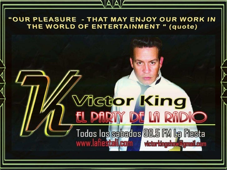 "VICTOR KING - ""LA FIESTA - 98,5"" LATIN MUSIC"