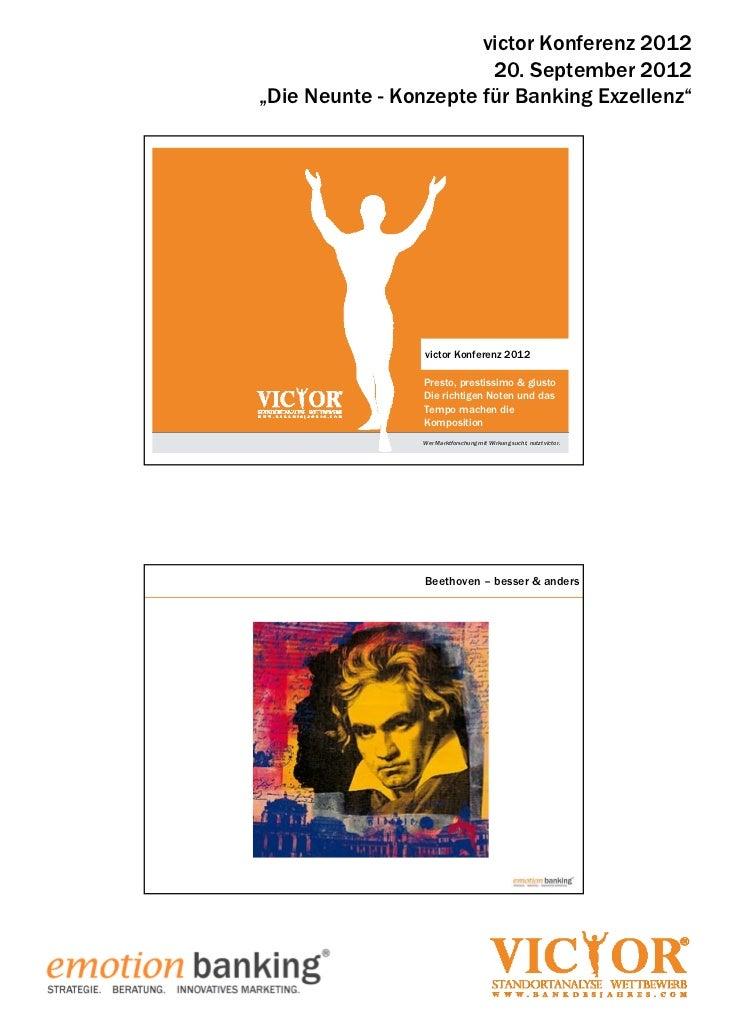 """victor Konferenz 2012                        20. September 2012""""Die Neunte - Konzepte für Banking Exzellenz""""              ..."""