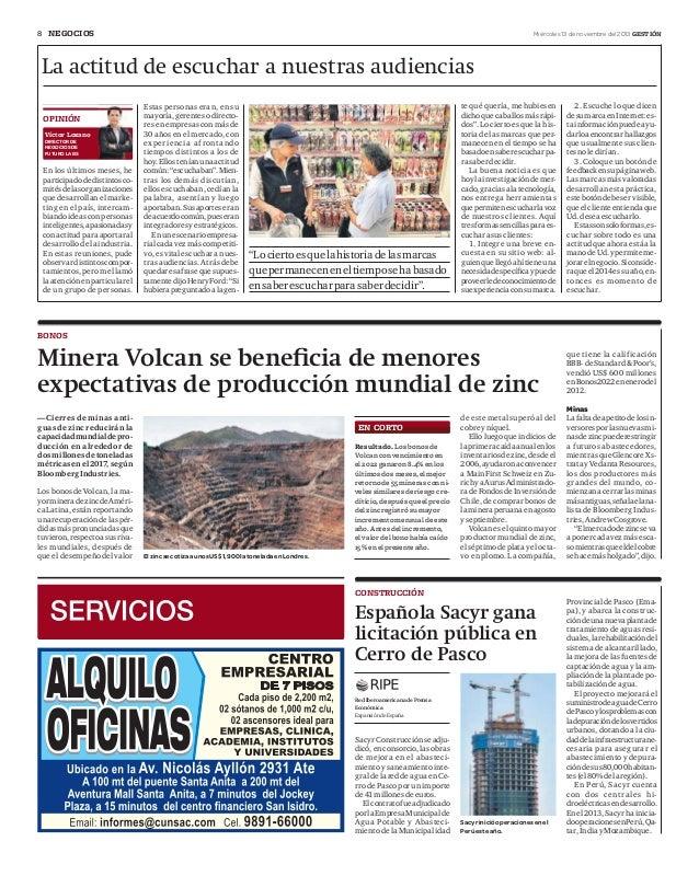 8 NEGOCIOS  Miércoles 13 de noviembre del 2013 GESTIÓN  La actitud de escuchar a nuestras audiencias OPINIÓN Víctor Lozano...