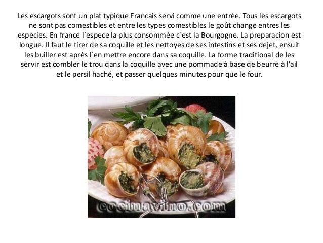 Les escargots sont un plat typique Francais servi comme une entrée. Tous les escargots ne sont pas comestibles et entre le...