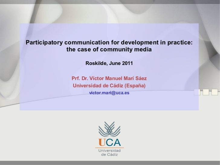 Participatory communication for development in practice:               the case of community media                    Rosk...