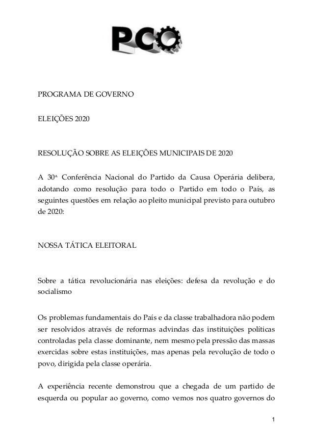 PROGRAMA DE GOVERNO ELEIÇÕES 2020 RESOLUÇÃO SOBRE AS ELEIÇÕES MUNICIPAIS DE 2020 A 30a. Conferência Nacional do Partido d...