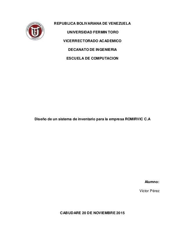 REPUBLICA BOLIVARIANA DE VENEZUELA UNIVERSIDAD FERMIN TORO VICERRECTORADO ACADEMICO DECANATO DE INGENIERIA ESCUELA DE COMP...