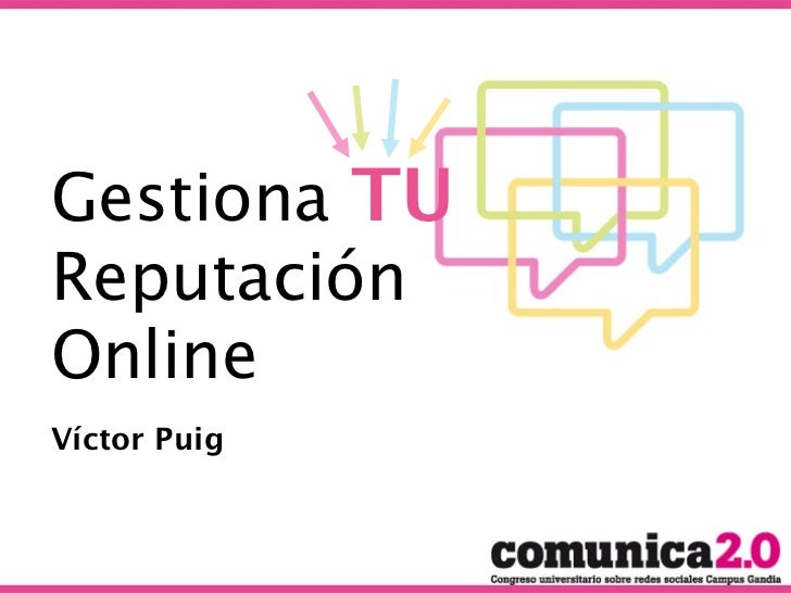 Gestiona TUReputaciónOnlineVíctor Puig
