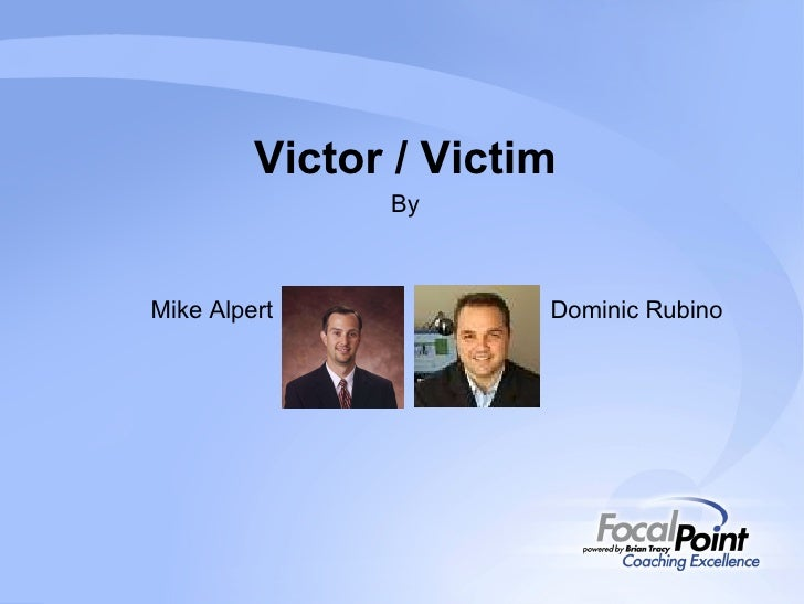 Victor / Victim By   Mike Alpert   Dominic Rubino