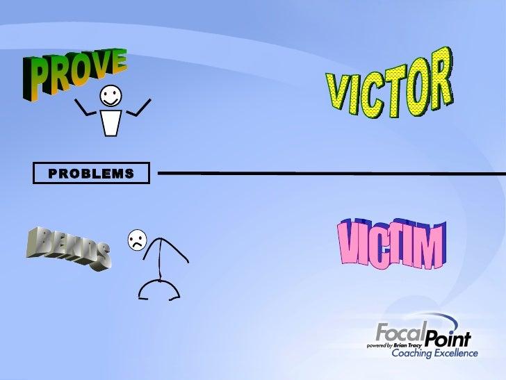 PROVE BENDS VICTOR VICTIM PROBLEMS