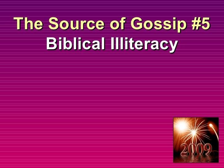 The Source of Gossip #5 Biblical Illiteracy