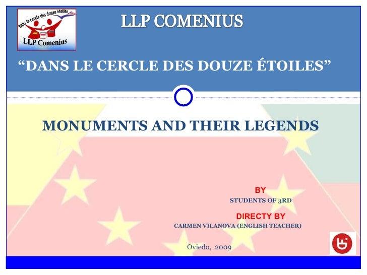 "<ul><li>MONUMENTS AND THEIR LEGENDS </li></ul>"" DANS LE CERCLE DES DOUZE ÉTOILES"" BY  STUDENTS OF 3RD  DIRECTY BY CARMEN V..."