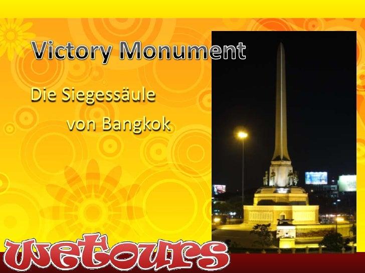 Victory Monument<br />Die Siegessäule<br />von Bangkok<br />
