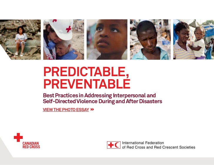 Predictable,PreventableBest Practices in Addressing Interpersonal andSelf-Directed Violence During and After Disastersview...