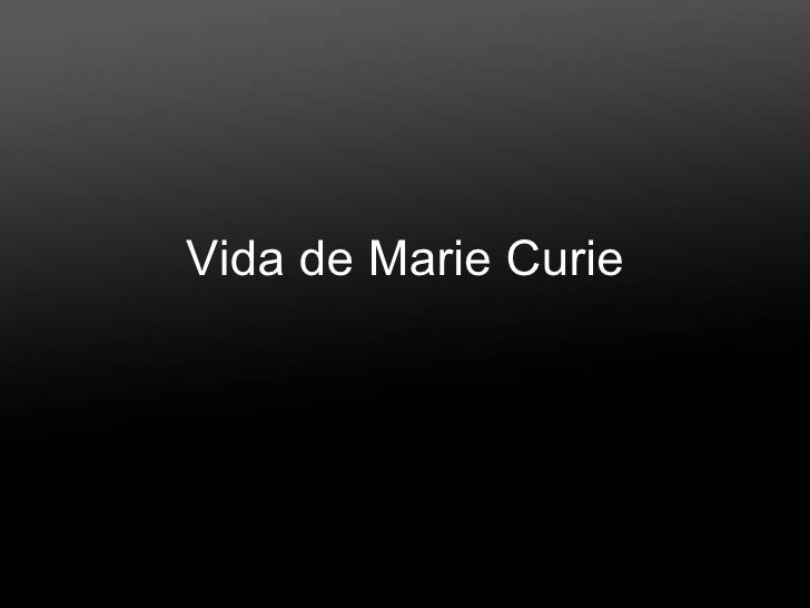 Vida de Marie Curie